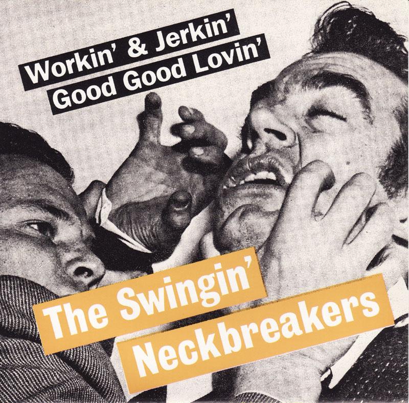 Lyrics swinging neckbreakers