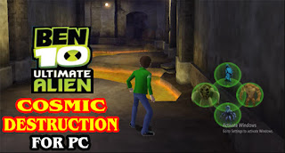 BEN 10 ULTIMATE ALIEN COSMIC DESTRUCTION PC GAME DOWNLOAD IN PARTS