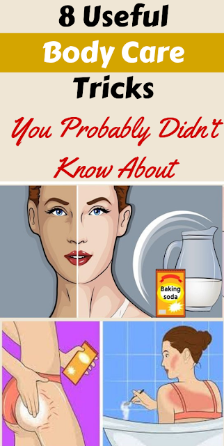 8 Useful Body Care Tricks You Probably Didn't Know About
