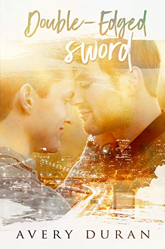 Double-Edged Sword by Avery Duran