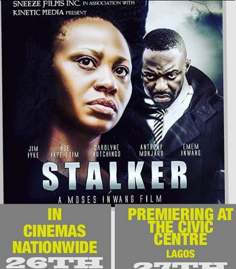 stalker nollywood movie cinemas