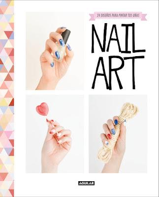 LIBRO - Nail art 24 diseños para pintar tus uñas Souchka (Aguilar - 16 Junio 2016) MODA & ESTILO Edición papel & digital ebook kindle Comprar en Amazon España