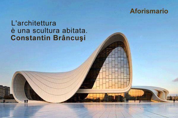 Aforismario Aforismi Frasi E Citazioni Sull Architettura