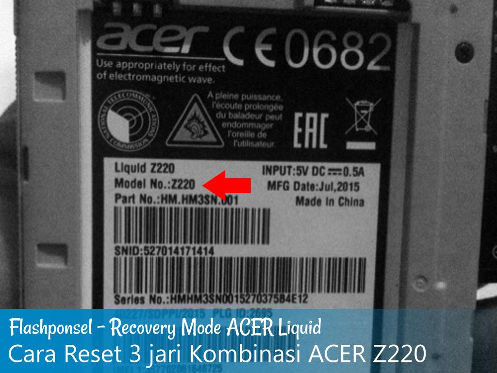 Cara Masuk Recovery Mode ACER z220