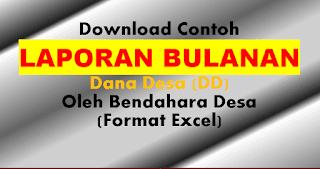 Format Laporan Bulanan Dana Desa (DD)
