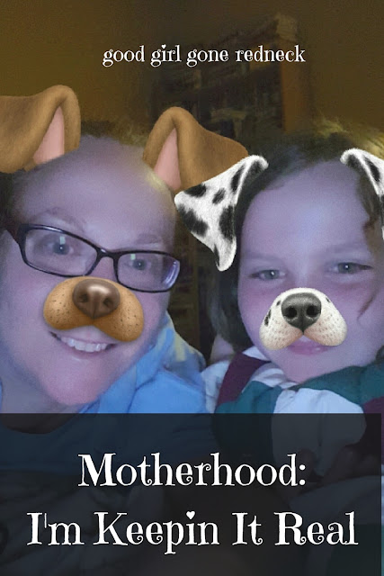 Motherhood: I'm Keepin' It Real