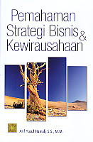 AJIBAYUSTORE  Judul Buku : Pemahaman Strategi Bisnis Dan Kewirausahaan