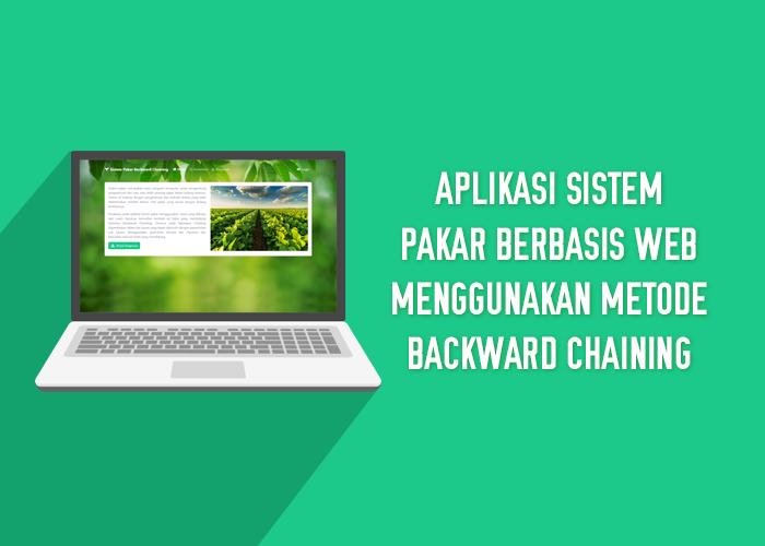 Aplikasi Sistem Pakar Berbasis Web Menggunakan Metode Backward Chaining