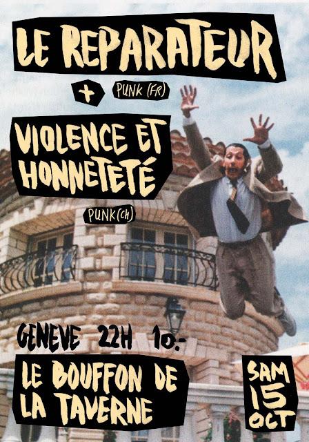 Le Reparateur + Violence et Honnetete Geneve