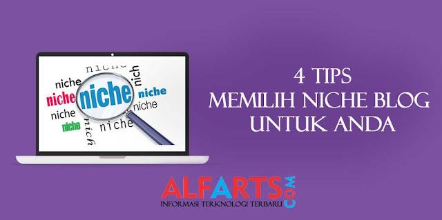 4 Tips Memilih Niche Blog Terbaik Untuk Anda