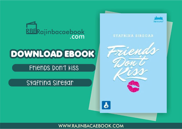Download Novel Friends Don't Kiss by Syafrina Siregar Pdf