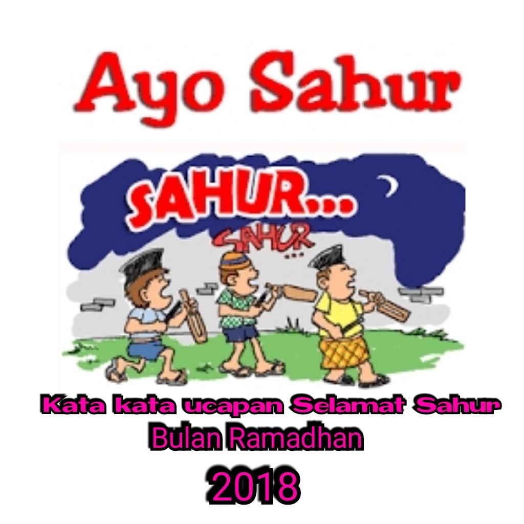 Kata Kata Ucapan Selamat Sahur Bulan Ramadhan Tahun 2019 Terbaik Dan Populer Talitashare Com