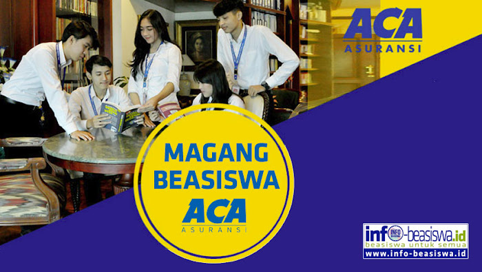 Magang Beasiswa di PT Asuransi Central Asia