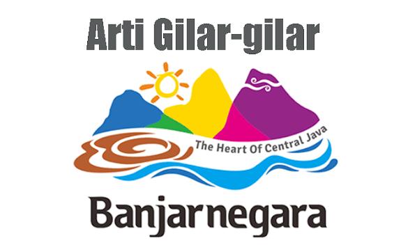 Apa sih Arti Gilar-Gilar Pada Semboyan Kota Banjarnegara?