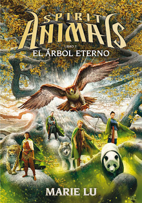 SPIRIT ANIMALS #7 El Árbol Eterno. Marie Lu (SM - 10 octubre 2017) LITERATURA JUVENIL FANTASIA portada libro en español
