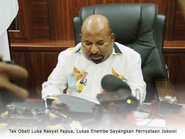 Tak Obati Luka Rakyat Papua, Lukas Enembe Sayangkan Pernyataan Jokowi