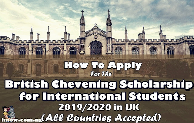 How To Apply For The British Chevening Scholarship for International Students