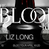 Blog Tour - The Blood King by Liz CLong