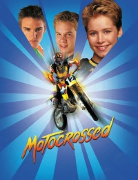 Motocrossed | Watch Movies Online