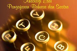 WAWASAN Antologi Esai Pengajaran Bahasa/Sastra
