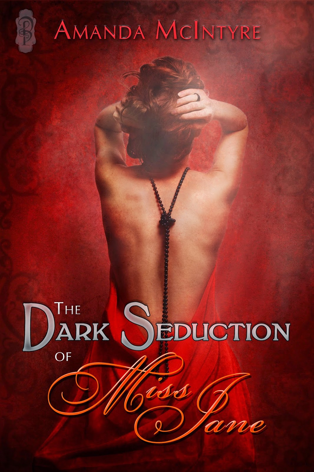 Cover Reveal: The Dark Seduction of Miss Jane by Amanda McIntyre