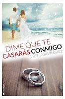 Dime que te casarás conmigo