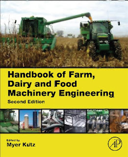 Handbook of Farm, Dairy and Food Machinery Engineering 2nd Edition