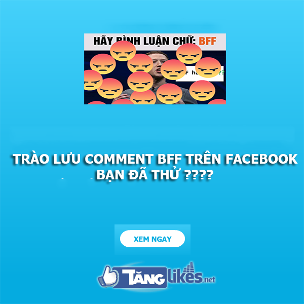 trao luu comment bff