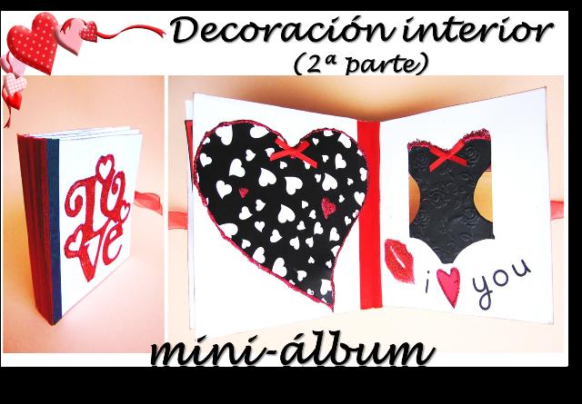 portada scrapbooking para San Valentin segunda parte de la decoración interior del LOVE mini-álbum hecho con tarjetas y sobres