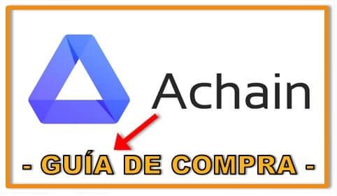 Guía de Compra en Español ACHAIN (ACT) Fácil y Rápido