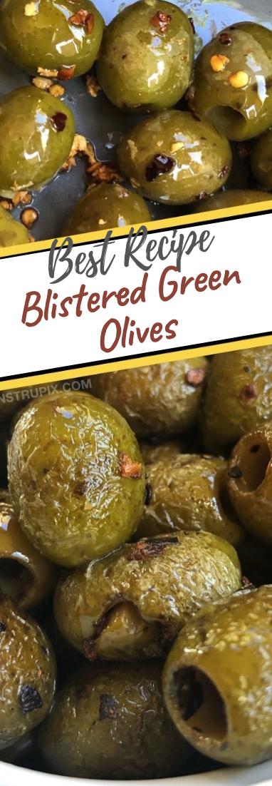 Blistered Green Olives #vegan #recipevegetarian