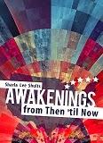 http://www.amazon.com/Awakenings-Then-til-Sharla-Shults/dp/1620247313/ref=la_B007YUYUG4_1_1?s=books&ie=UTF8&qid=1411752042&sr=1-1