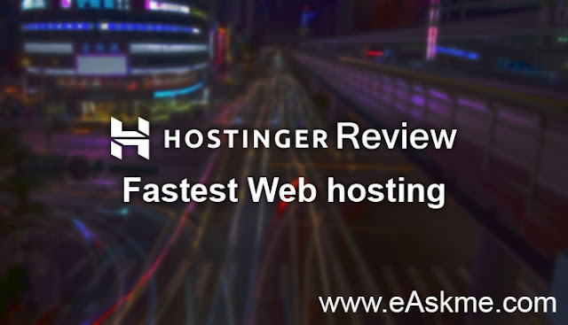 Hostinger Review | Fastest Web Hosting: eAskme