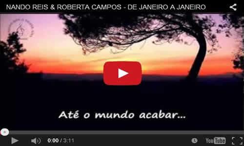 Te Amarei De Janeiro A Janeiro Até O Mundo Acabar: Músicas Que A Gente Ama: Roberta Campos E Nando Reis