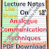 Lecture Notes on Analogue Communication Techniques PDF Material Download