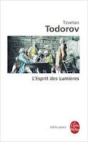 """""""L'esprit des Lumiéres"""" - T. Todorov"""