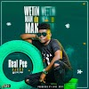 [Music] Real Pee Ajaba - Wetin Man Do Man | @ajabapee