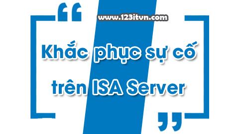 Các sự cố liên quan đến ISA Server