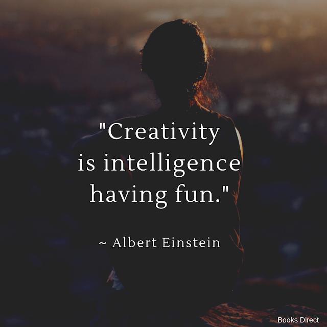 """""""Creativity is intelligence having fun."""" ~ Albert Einstein"""