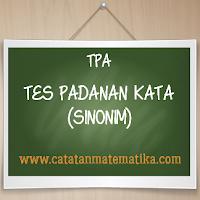TPA-Tes Padanan Kata (Sinonim)