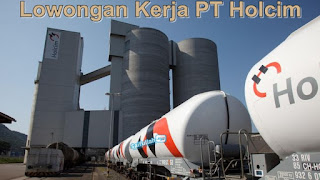 Lowongan Kerja PT. Holcim Indonesia Tbk Gaji Sampai 15 Juta