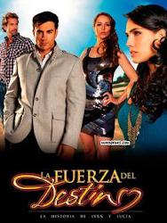 telenovela La Fuerza del Destino
