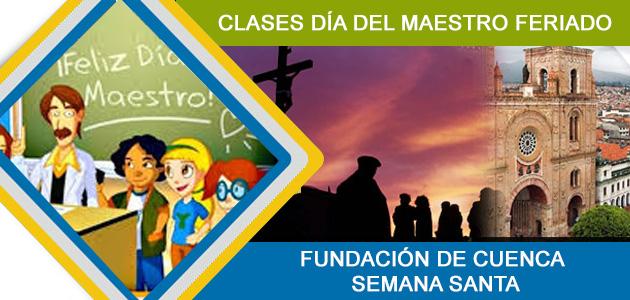 Día del Maestro Semana Santa 2017 Ecuador Feriados 12 de Abril al 14 2017 y Fundación de Cuenca en Viernes santo  Ministerio de Turismo