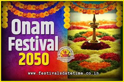 2050 Onam Festival Date and Time, 2050 Thiruvonam, 2050 Onam Festival Calendar