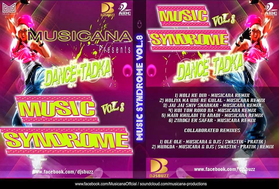 MUSIC SYNDROME VOL.8 BY MUSICANA (HOLI EDITION)