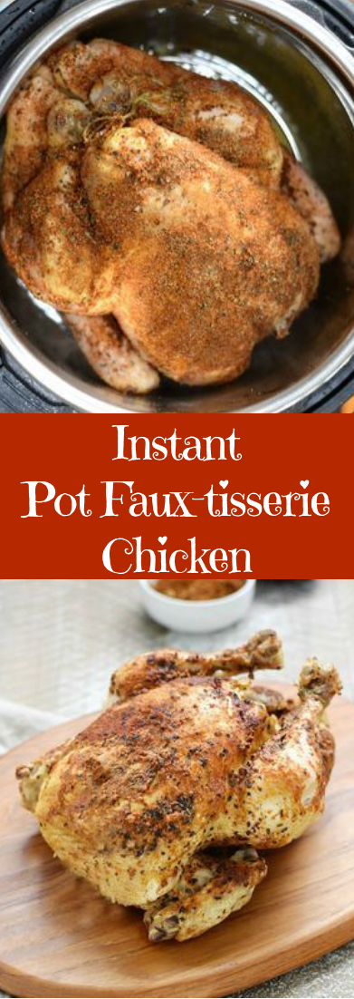 Instant Pot Faux-tisserie Chicken #healthy #recipe