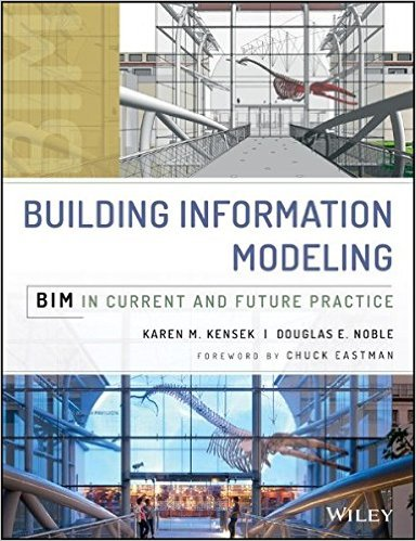 Building Information Modeling: BIM in Current and Future Practice 1st Edition