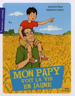 http://parlons-livres.blogspot.fr/2016/10/mon-papy-voit-tout-en-jaune.html