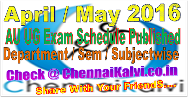 http://chennaikalvi.co.in/au_exam_timetable/index.html