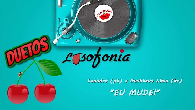 Duetos Lusófonos - Leandro e Gustavo Lima